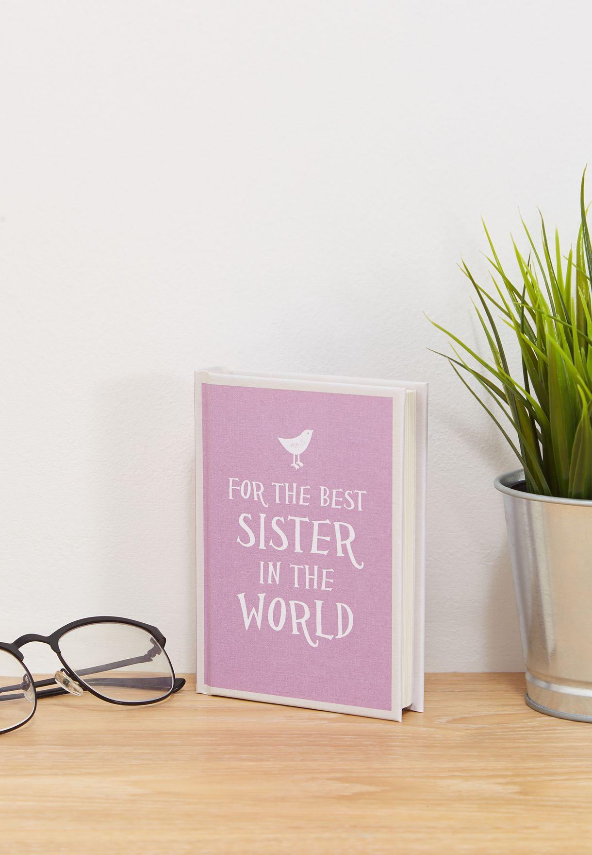 بالصور كلام جميل عن الاخت , ثاني قلب حنون في العائله هي اختي 4430 6